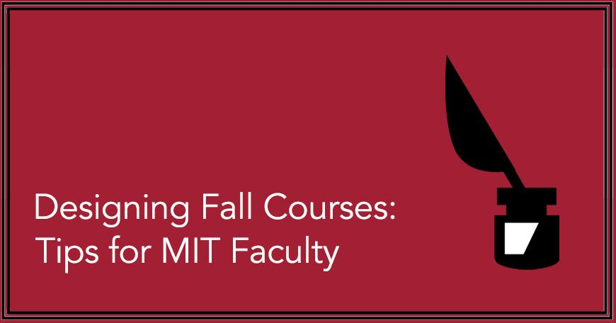 Designing for Fall Courses 2020
